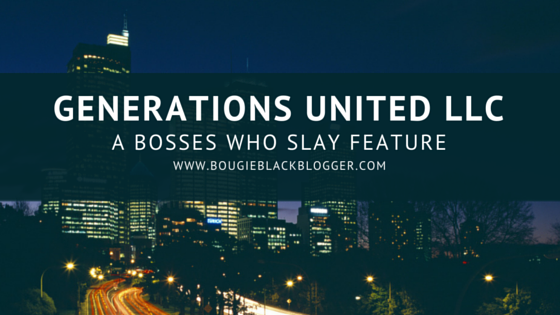 Bosses Who Slay: Generations United LLC Customized Phone Cases