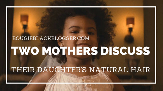 I Like My Baby Hair With Baby Hair And Afros- Two Mothers Discuss Their Daughters Natural Hair