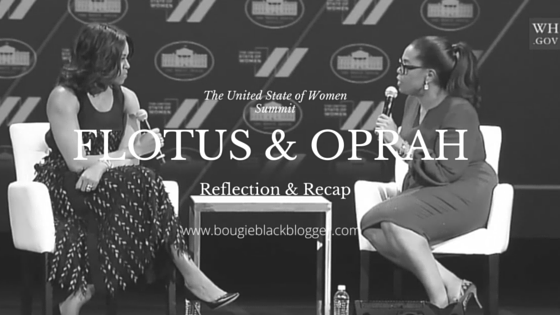 The United State of Women Reflection and Recap #FLOTUS #Oprah