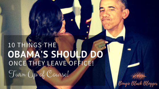 10 Things the Obama's Should Do After Leaving Office