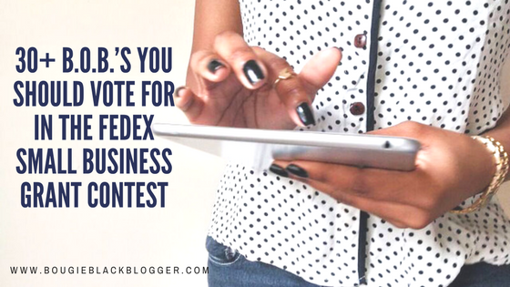 30+ B.O.B.'s You Should Vote For, FedEx Small Business Grant Contest
